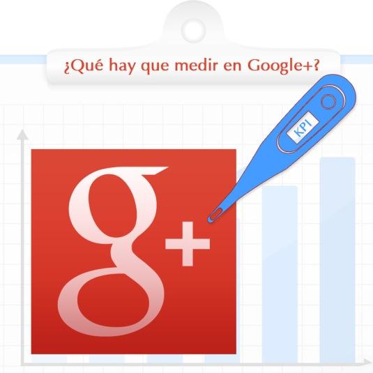 Indicadores principales para que tu página de Google + despegue