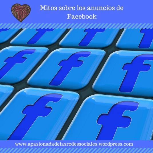 Mitos sobre los anuncios de Facebook